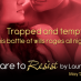 Dare to Resist by Laura Kaye Tour